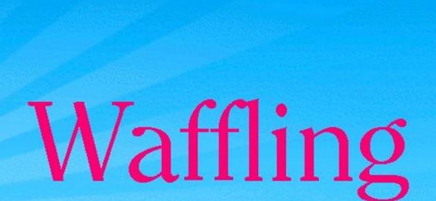 Waffling sex